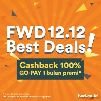 1212 FWD Best Deal Promo  Miliki Produk FWD sekarang berhadiah langsung Cashback 100% GO-PAY 1 Bulan Premi