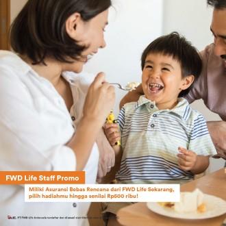 FWD Life Staff Promo
