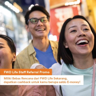 FWD Life Staff Referral Promo